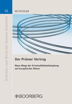 Der Prümer Vertrag von Mutschler,  Stefanie