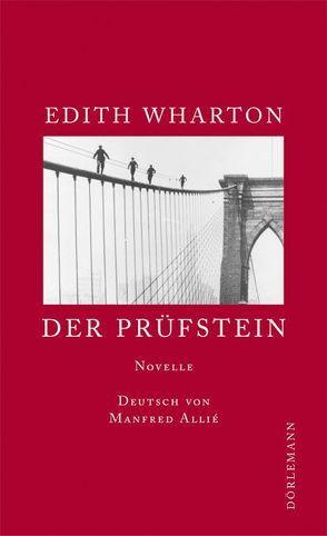 Der Prüfstein von Allie,  Manfred, Wharton,  Edith