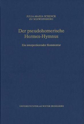 Der pseudohomerische Hermes-Hymnus von Schenck zu Schweinsberg,  Julia-Maria