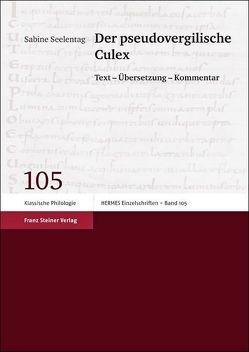 Der pseudovergilische Culex von Seelentag,  Sabine