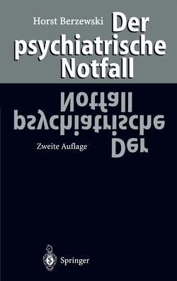 Der psychiatrische Notfall von Berzewski,  Horst