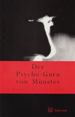 Der Psycho-Guru von Münster von Paczian,  Werner