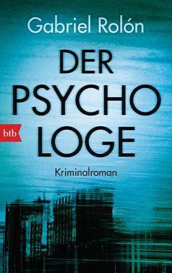 Der Psychologe von Kultzen,  Peter, Rolón,  Gabriel
