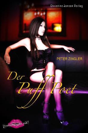 Der Puff-Poet von Zingler,  Peter