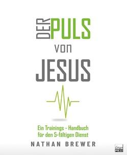 Der Puls von Jesus von Brewer,  Nathan