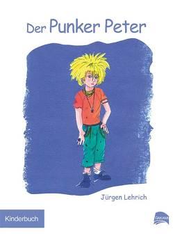 Der Punker Peter von Lehrich,  Jürgen