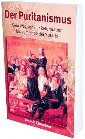 Der Puritanismus von Chambon,  Joseph