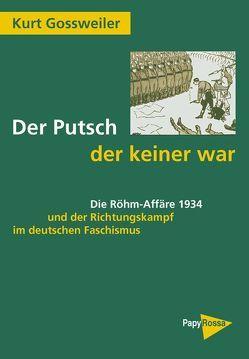 Der Putsch, der keiner war von Gossweiler,  Kurt