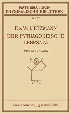 Der Pythagoreische Lehrsatz von Lietzmann,  W.