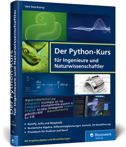 Der Python-Kurs für Ingenieure und Naturwissenschaftler von Steinkamp,  Veit