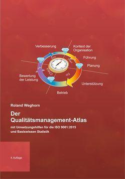 Der Qualitätsmanagement-Atlas von Weghorn,  Roland