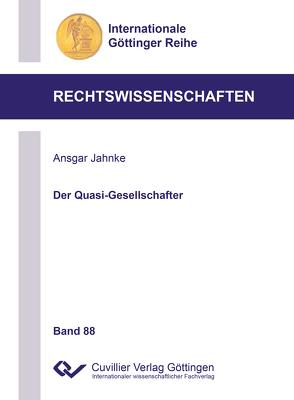 Der Quasi-Gesellschafter (Band 8 von Jahnke,  Ansgar