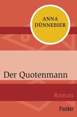 Der Quotenmann von Dünnebier,  Anna