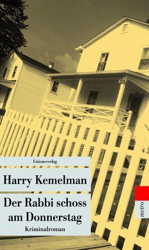Der Rabbi schoss am Donnerstag von Kemelman,  Harry, Stege,  Gisela