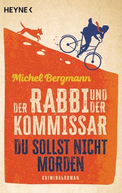 Der Rabbi und der Kommissar: Du sollst nicht morden von Bergmann,  Michel