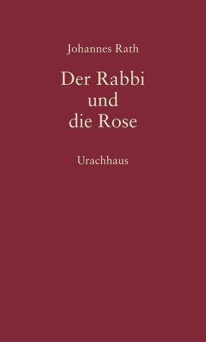 Der Rabbi und die Rose von Rath,  Johannes
