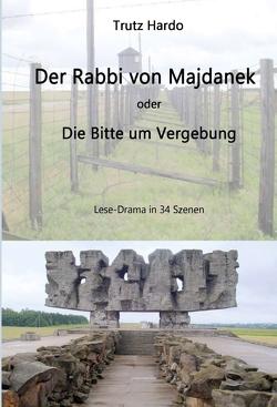 Der Rabbi von Majdanek von Hardo,  Trutz