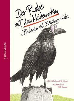 Der Rabe auf dem Meilenstein von Glasauer,  Willi, Gräfin Schönfeldt,  Sybil