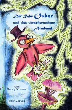 Der Rabe Oskar und das verschwundene Armband von Lichter,  Christine, Wimmer,  Henry
