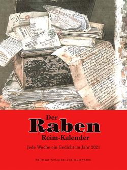 Der Raben-Reim-Kalender für jede Woche im Jahr 2021 von Haffmans,  Tini