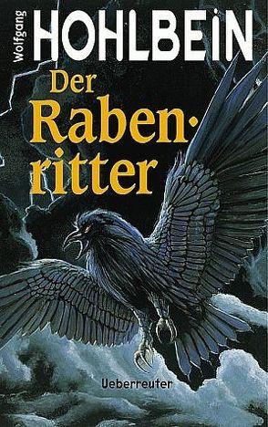 Der Rabenritter von Hohlbein,  Wolfgang