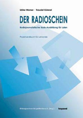 Der Radioschein von Günnel,  Traudel, Werner,  Ulrike