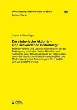 Der räuberische Aktionär – eine schwindende Bedrohung? von Armbrüster,  Christian, Baumann,  Horst, Rößler-Tolger,  Sabine