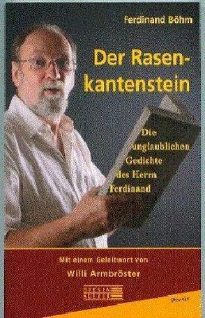 Der Rasenkantenstein von Böhm,  Ferdinand