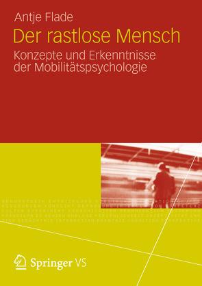 Der rastlose Mensch von Brieler,  Paul, Flade,  Antje, Guski,  Rainer, Kalwitzki,  Klaus-Peter, Knie,  Andreas, Limbourg,  Maria