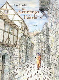 Der Rattenfänger von Hameln von Briswalter,  Maren, Grimm,  Jacob, Grimm,  Wilhelm