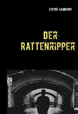 Der Rattenripper von Lamboury,  Stefan