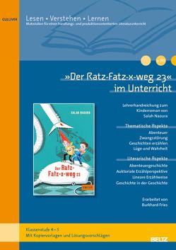 'Der Ratz-Fatz-x-weg 23' im Unterricht von xxx,  xxx