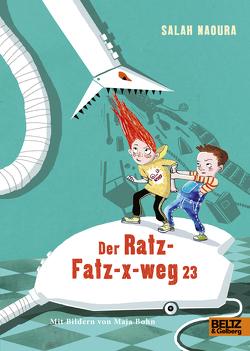 Der Ratz-Fatz-x-weg-23 von Bohn,  Maja, Naoura,  Salah