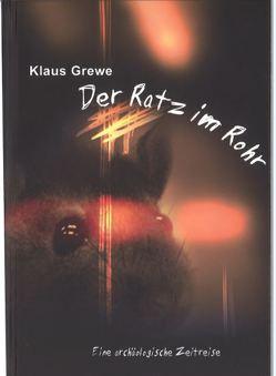 Der Ratz im Rohr von Grewe,  Klaus