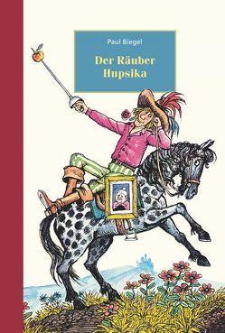 Der Räuber Hupsika von Biegel,  Paul, Hollander,  Carl, Schweikart,  Eva