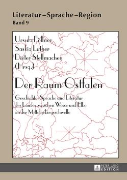 Der Raum Ostfalen von Föllner,  Ursula, Luther,  Saskia, Stellmacher,  Dieter