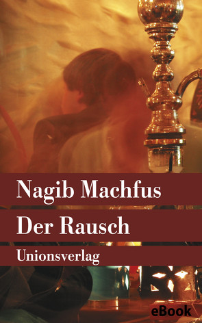 Der Rausch von Kilias,  Doris, Machfus,  Nagib