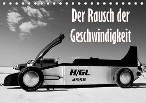 Der Rausch der Geschwindigkeit (Tischkalender 2019 DIN A5 quer) von Ehrentraut,  Dirk