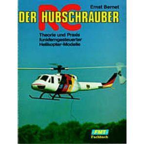 Der RC-Hubschrauber von Bernet,  Ernst
