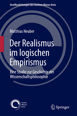 Der Realismus im logischen Empirismus von Neuber,  Matthias