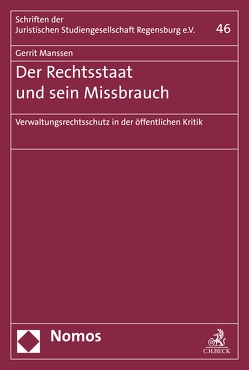 Der Rechtsstaat und sein Missbrauch von Manssen,  Gerrit