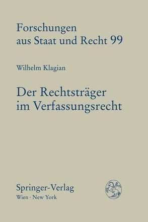 Der Rechtsträger im Verfassungsrecht von Klagian,  Wilhelm