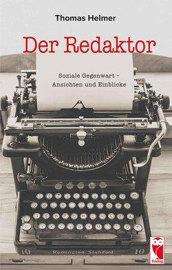 Der Redaktor von Helmer,  Thomas