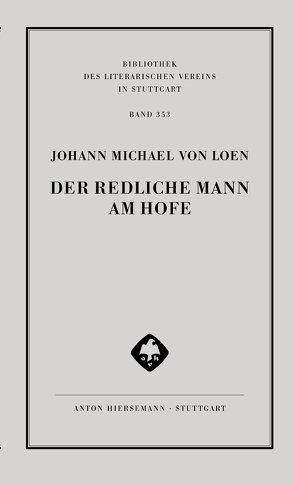 Der Redliche Mann am Hofe von Meid,  Christopher, Redl,  Philipp, von Loen,  Johann Michael