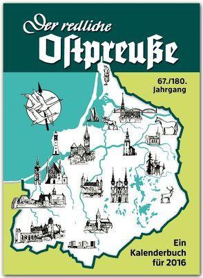Der redliche Ostpreuße – Ein Kalenderbuch für 2016 von Osman,  Silke