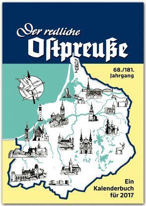 Der redliche Ostpreuße – Ein Kalenderbuch für 2017 von Osman,  Silke