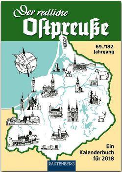 Der redliche Ostpreuße – Ein Kalenderbuch für 2018 von Osman,  Silke