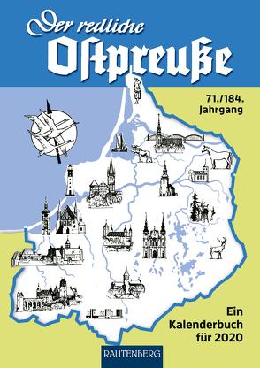 Der redliche Ostpreuße – Ein Kalenderbuch für 2020 von Osman,  Silke