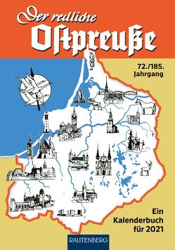 Der redliche Ostpreuße – Ein Kalenderbuch für 2021 von Osman,  Silke