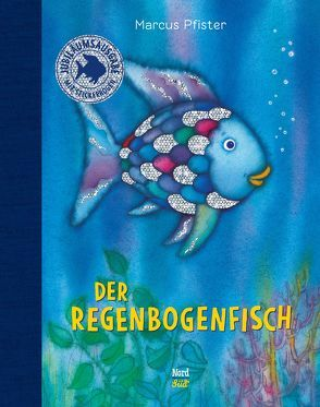 Der Regenbogenfisch. Jubiläumsausgabe von Pfister,  Marcus